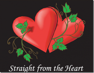 STRAIGHT FROM THE HEART- 'TIS THE SEASON!